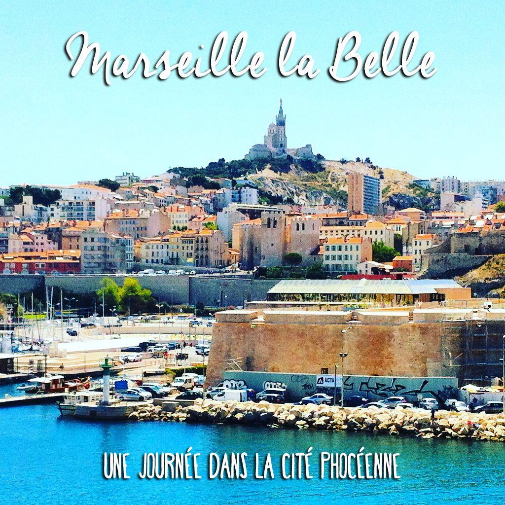 Visiter Marseille en une journée