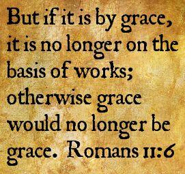 Romans 11:6 | Cool words, Romans, Words