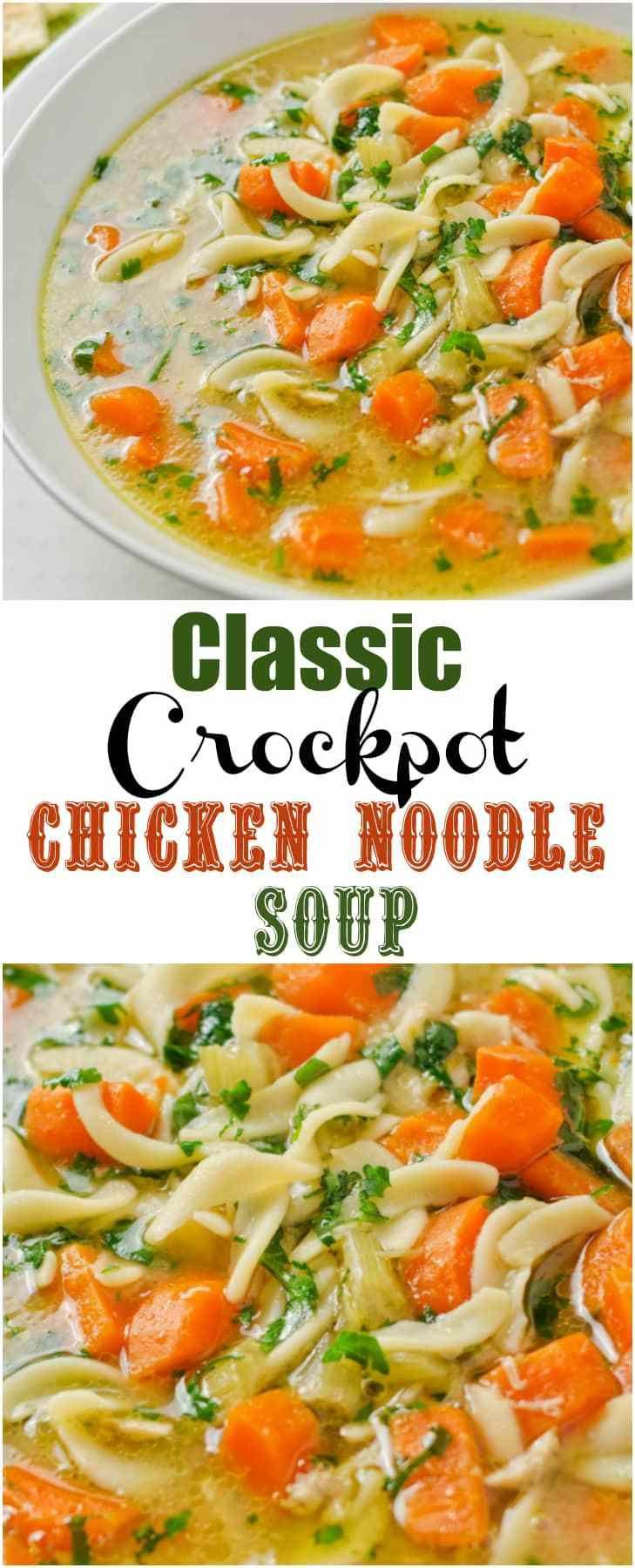 classic crock pot chicken noodle soup  recipe  slow