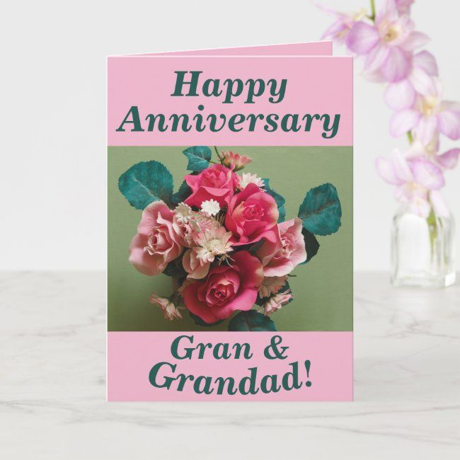 Flower Bouquet Anniversary Card For Grandparents Zazzle Com Anniversary Cards Flowers Bouquet Holiday Cards