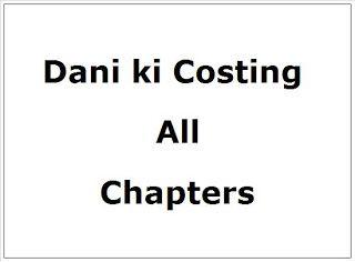 CA Final Costing all Chapters of Dani Ki Costing by Dani