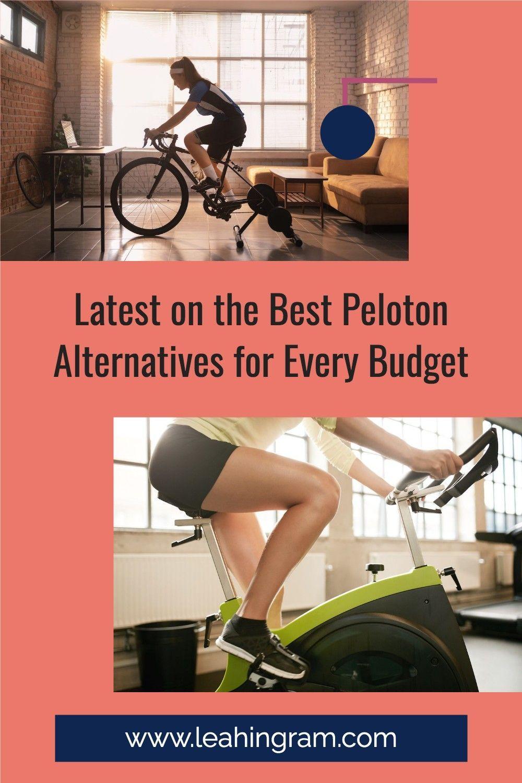 Latest On The Best Peloton Alternatives For Every Budget Peloton Bike Peloton Bike