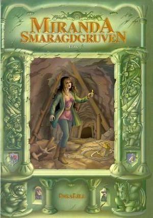 """""""Smaragdgruven - bok 5"""" av InkaLill"""