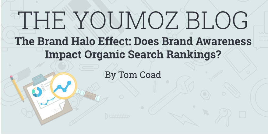 The Brand Halo Effect Does Brand Awareness Impact Organic