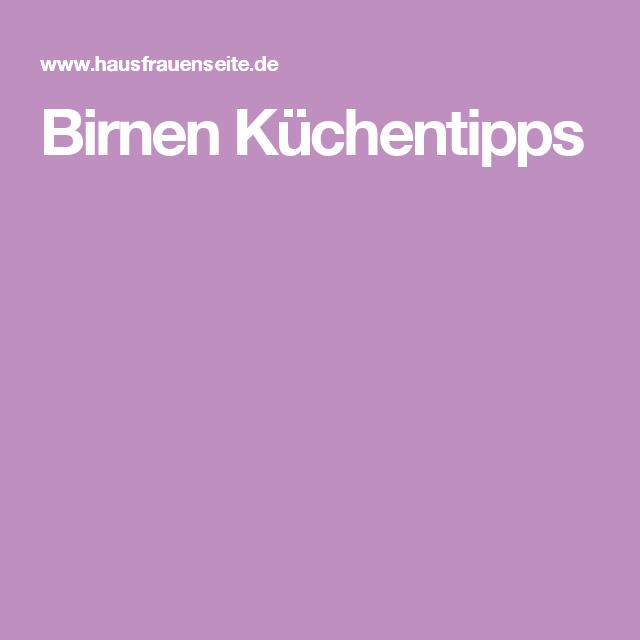 Birnen Küchentipps