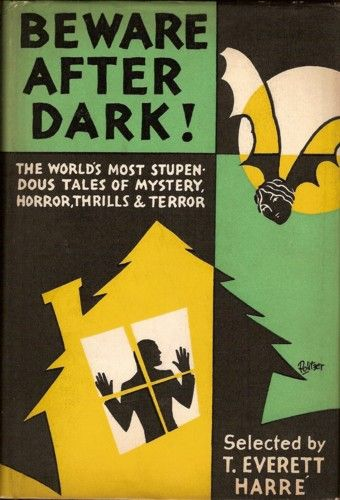 Beware After Dark!: The Worlds Most Stupendous Tales of Mystery, Horror, Thrills and Terror  •Editors: T. Everett Harré  • Year: 1929-08-00   223 • The Call of Cthulhu • [Cthulhu Mythos] • (1928) • novelette by H. P. Lovecraft