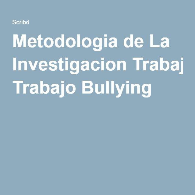 Metodologia de La Investigacion Trabajo Bullying | presentaciones ...