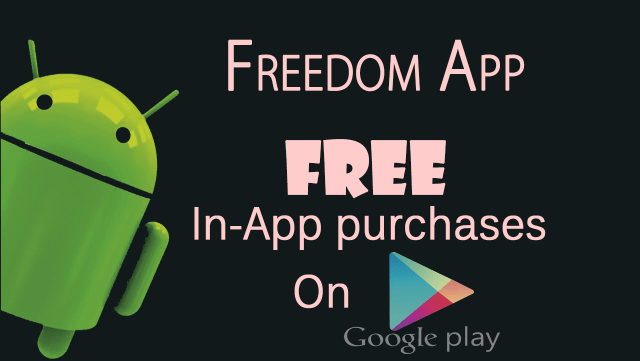 76b61b24e88585340e10463be03db145 Freedom APK No Root Download for Android [Latest Version]