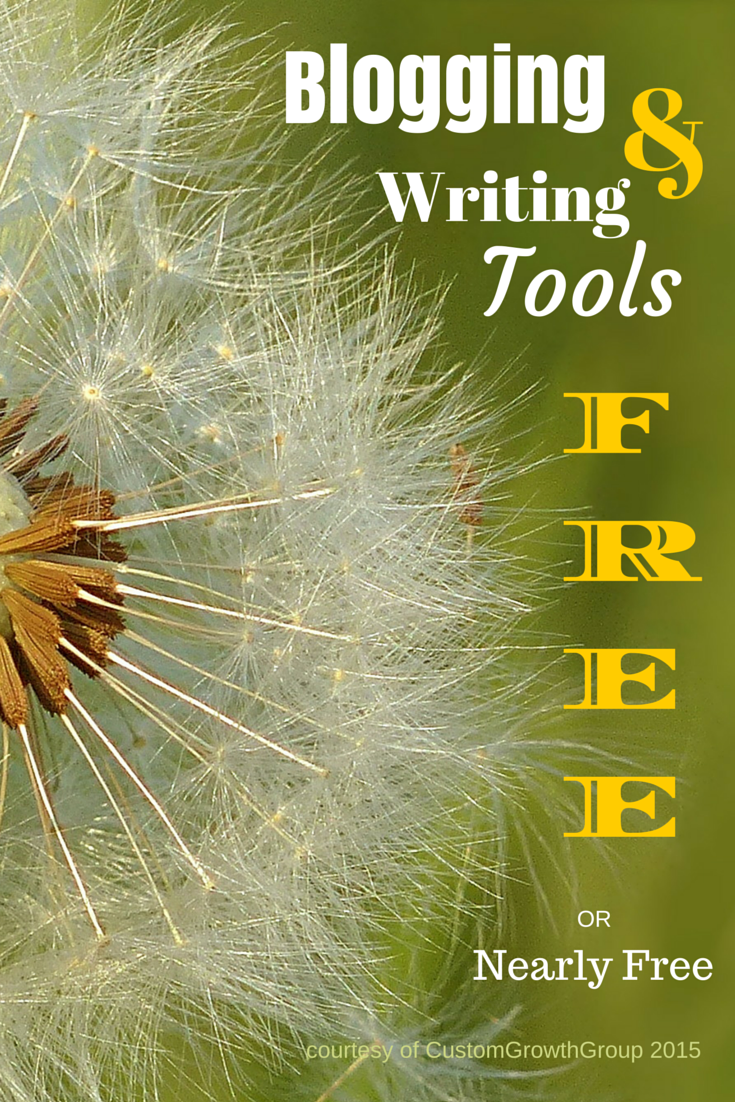 Free or Nearly Free Blogging and Writing Tools - Custom Growth Group