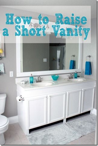 How To Raise Up A Short Vanity Bath Ideas Pinterest Raising Vanities And Builder Grade