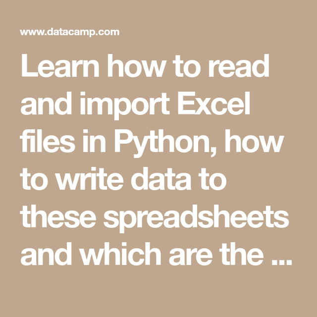 Learn how to read and import Excel files in Python, how to