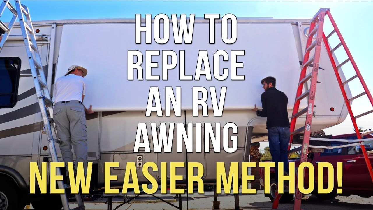 How To Replace An Rv Patio Awning New Easier Method Dometic A E Manual Awning Bloopers Youtube Patio Awning Rv Awning Replacement Camper Awnings