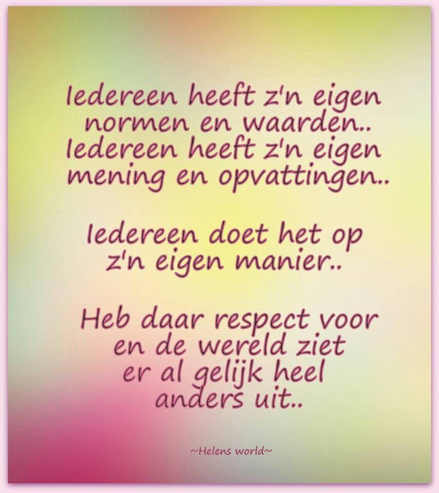Citaten Respect : Iedereen heeft zijn eigen normen en waarden respect