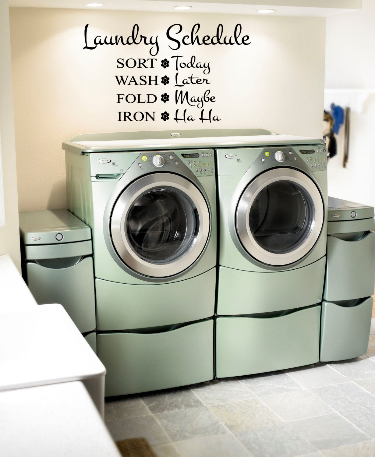Laundry Decal Wall Decor Beauteous Laundry Schedule Sort Today Wash Later Fold Maybe Iron Ha Ha Decorating Design