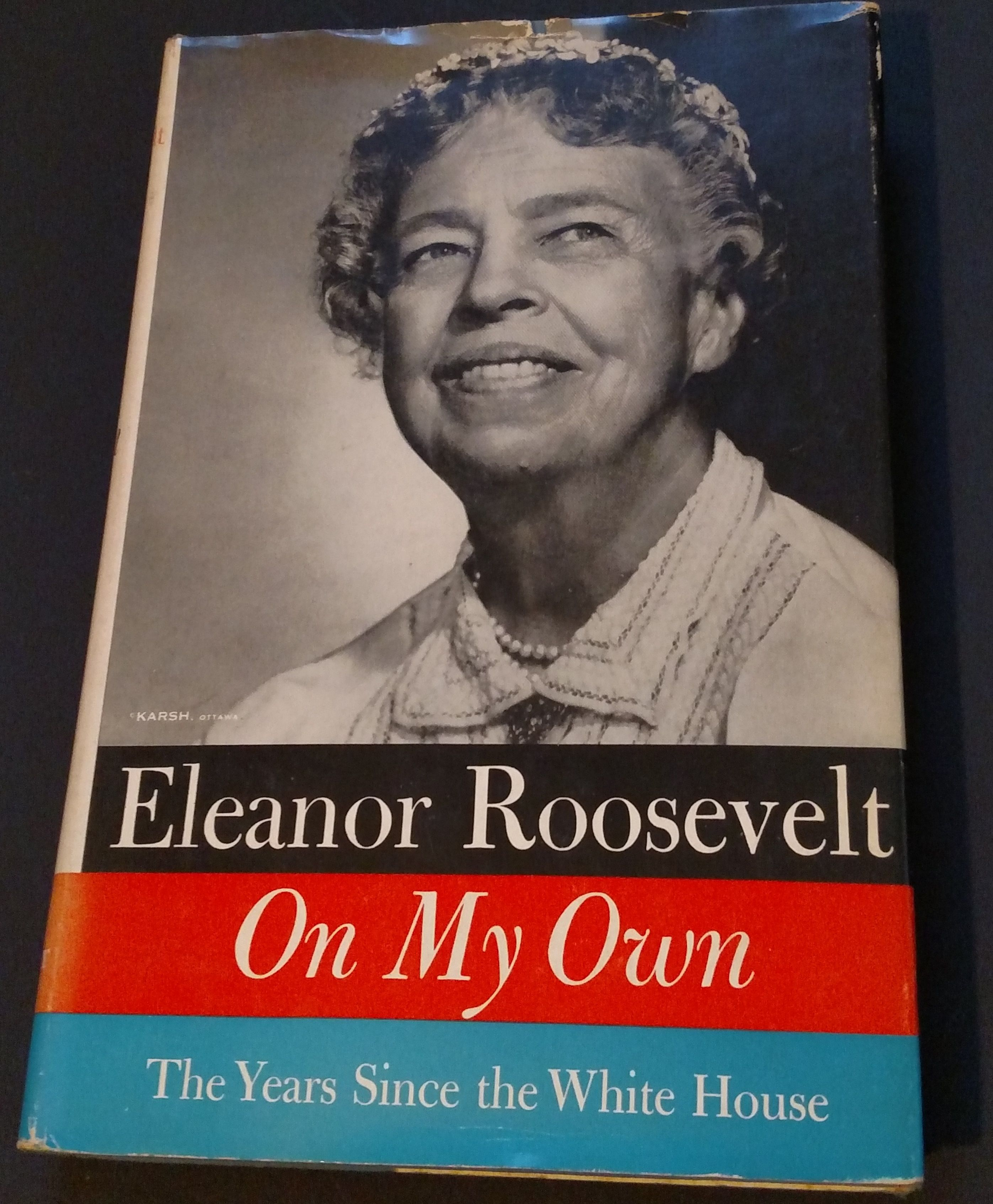 Inscribed Elanor Roosevelt On My Own