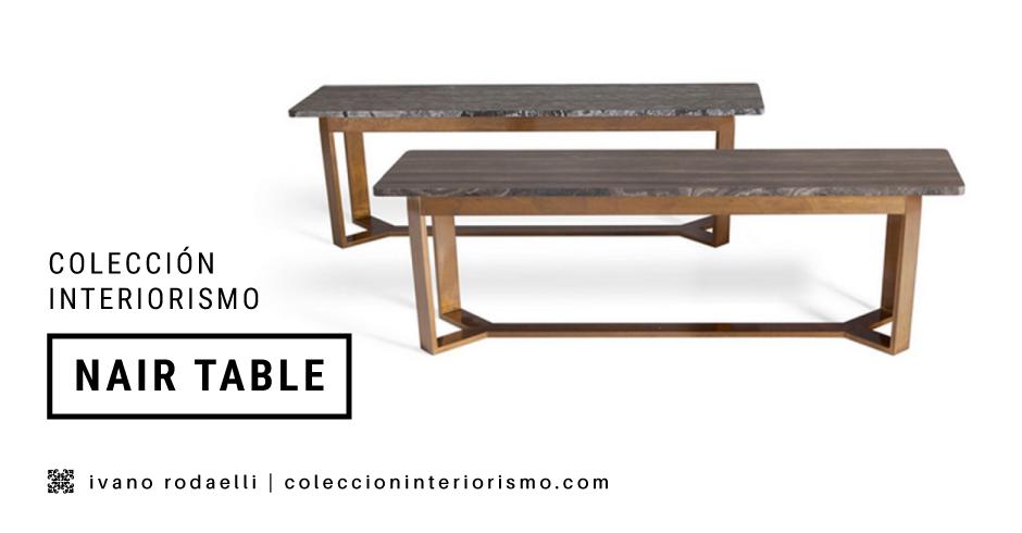 Nair Table I Ivano Rodaelli I Colección Interiorismo
