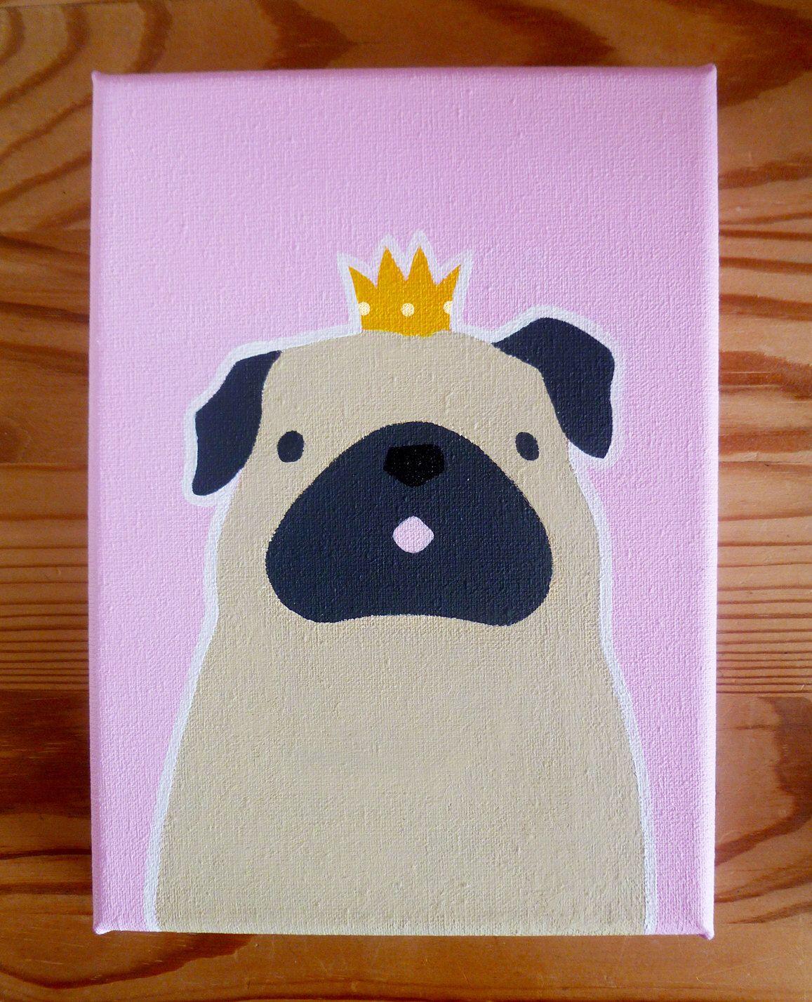 Pug Princess Canvas 7x5 Canvas Art Pug Acrylic Canvas Original