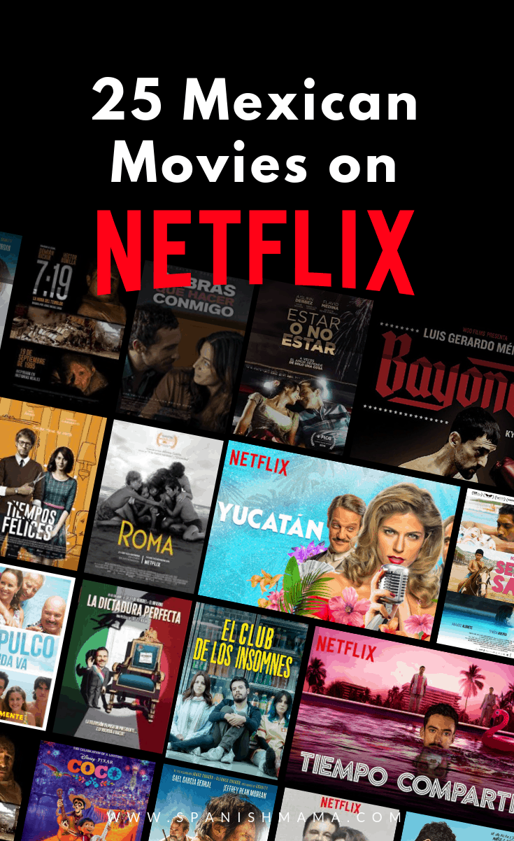 25 Best Mexican Movies on Netflix Right Now in 2020