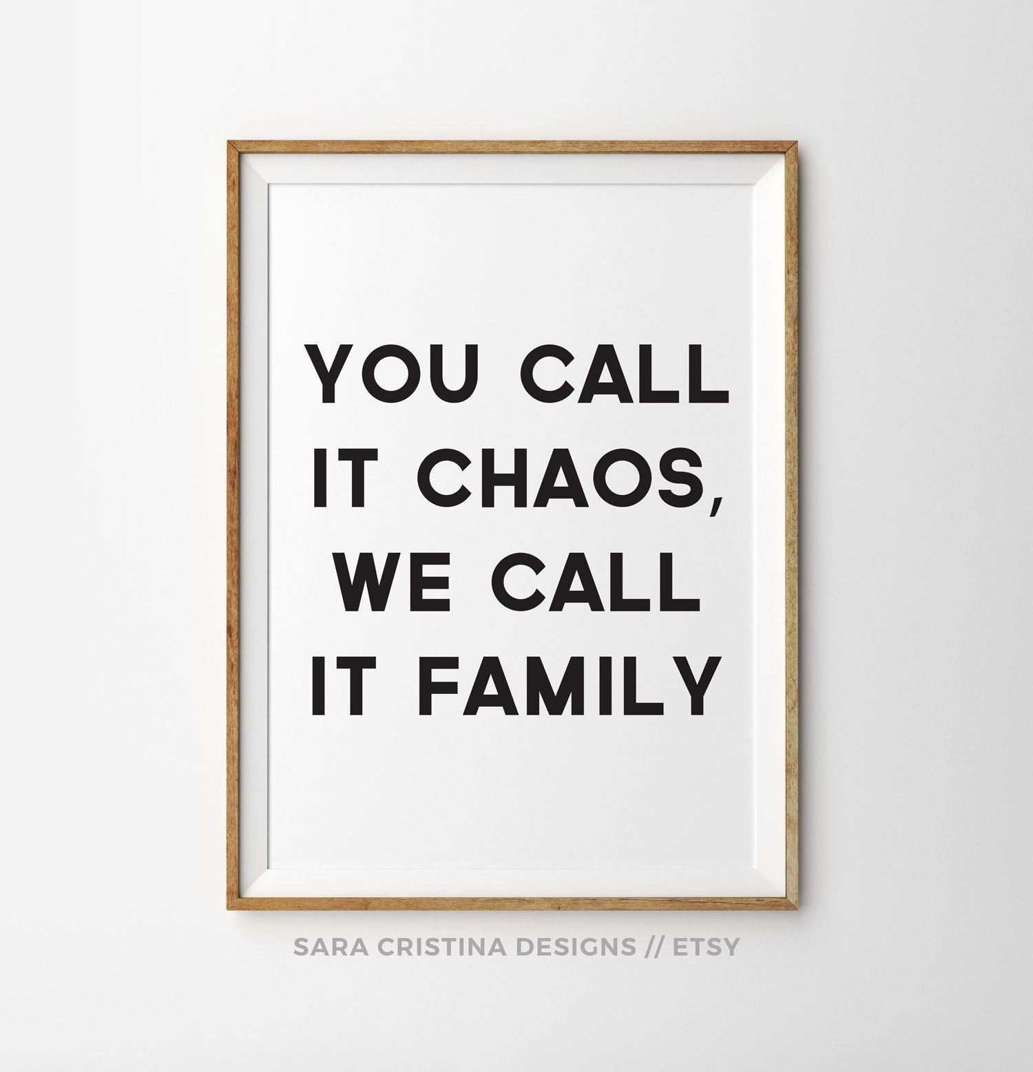 You Call It Chaos We Call It Family Family Quotes Big Family Quotes Funny Family Quotes Home Living Room Wall Art Busy Family Quotes Family Quotes Funny Big Family Quotes Home