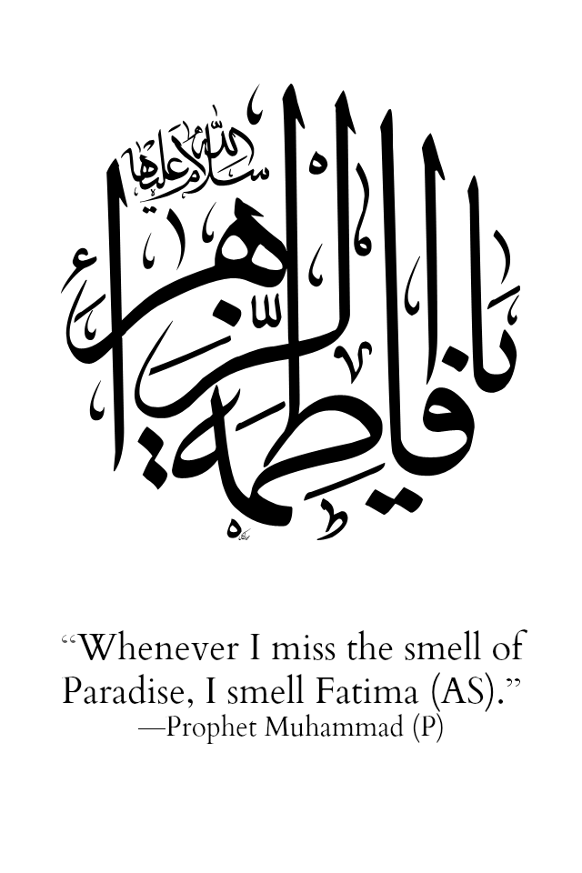 Whenever I miss the smell of Paradise, I smell Fatima.\