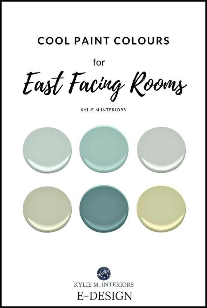 The Best Paint Cool Blue Green Colours For East Facing Exposure Room Benjamin Moore Sherwin Williams Kylie M E Design