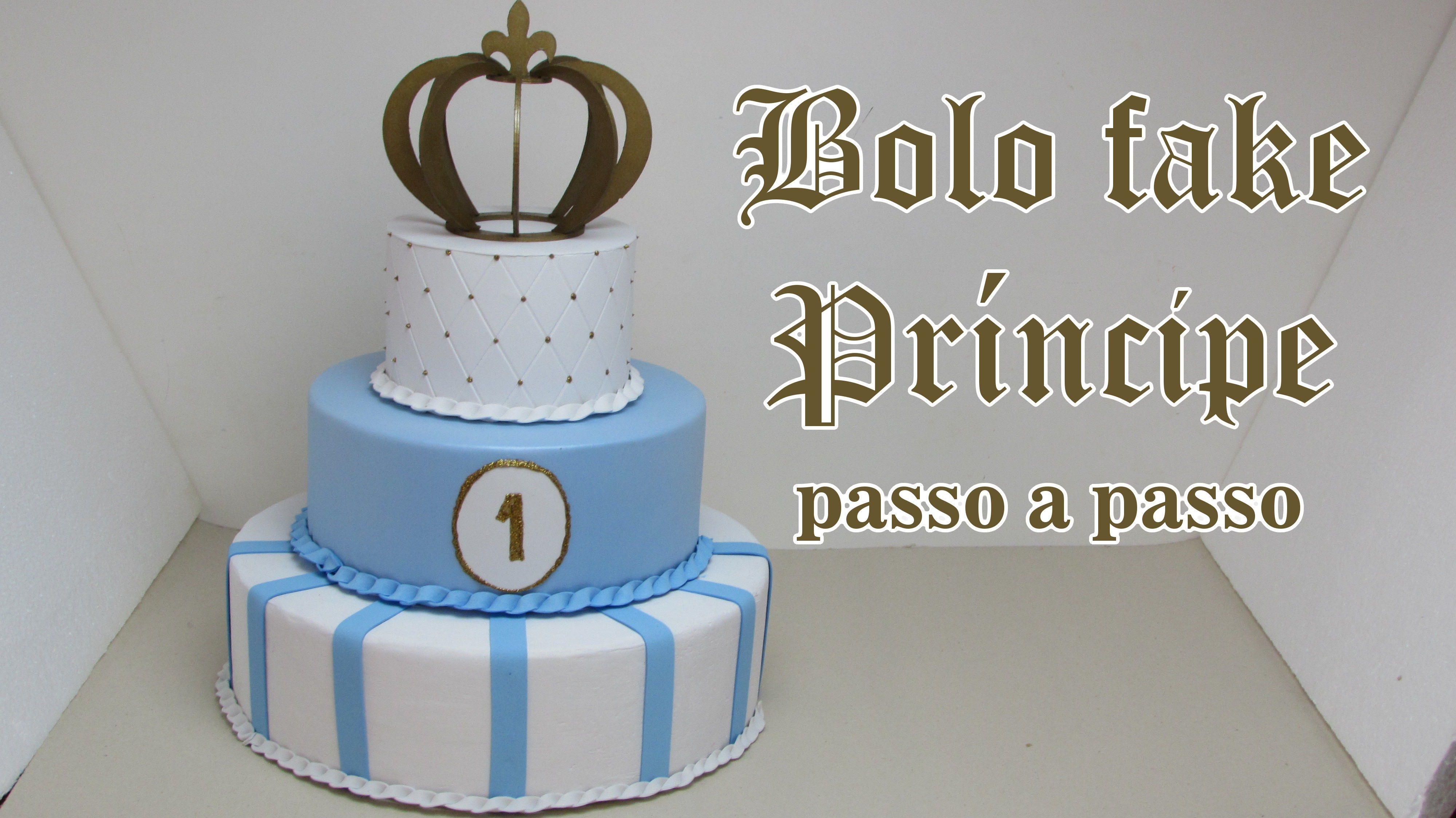 Bolo fake Príncipe passo a passo  c9e6db0496205