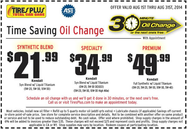 Tires Plus 21 99 Oil Change Coupon August 2014 Oil Change Change Car Care