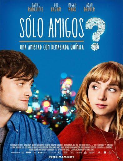 Ver Sólo Amigos What If 2014 Online Peliculas Online Gratis I Movie Movies 2016 Online