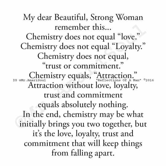 Chemistry does not equal love   Commitment quotes ...