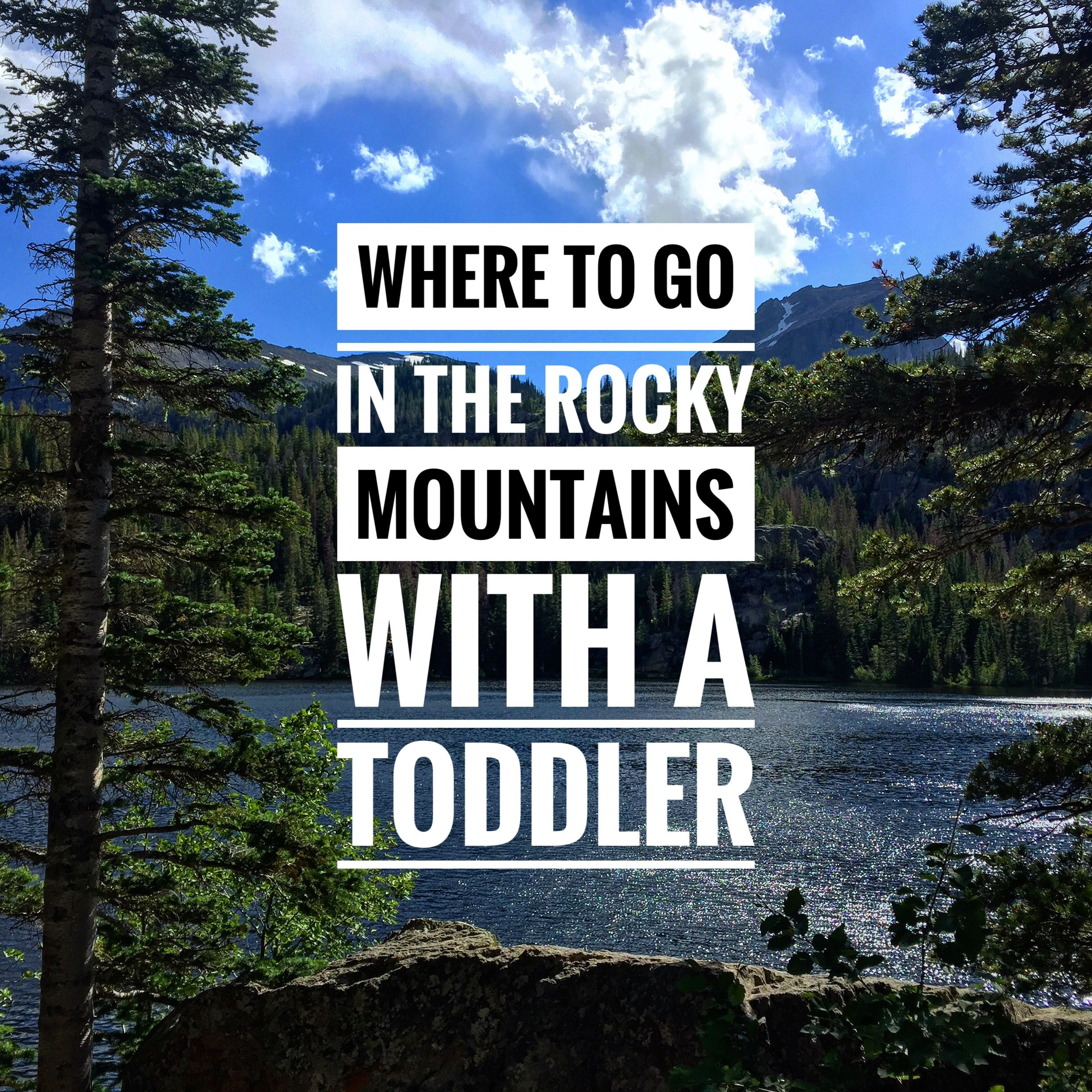 Guide To The Rmnp With Kids