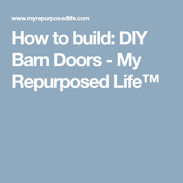 How To Build Diy Barn Doors