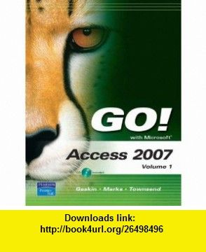 Go with microsoft access 2007 volume 1 9780135130407 shelley go with microsoft access 2007 volume 1 9780135130407 shelley gaskin suzanne fandeluxe Images