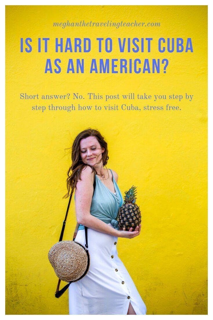 Is it Hard to Visit Cuba as an American? #visitcuba