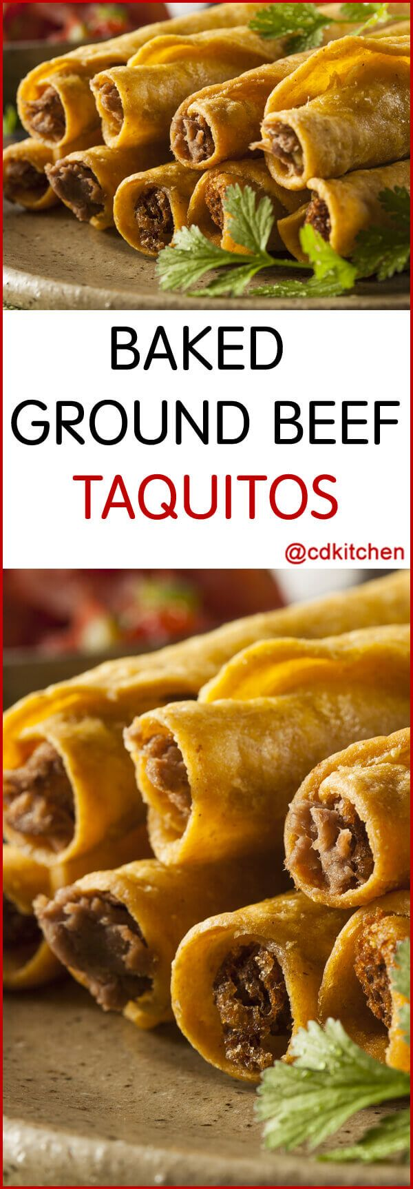 Baked Ground Beef Taquitos - These tasty rolled tacos are filled with spicy ground beef and creamy cheese. Bonus: they are baked instead of fried so they are lighter on calories than the usual restaurant versions. | CDKitchen.com #groundbeefrecipes
