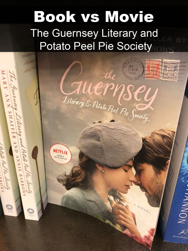 "Book vs Movie ""The Guernsey Literary and Potato Peel Pie"