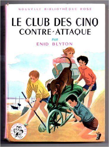 Amazon Fr Le Club Des Cinq Contre Attaque Enid Blyton
