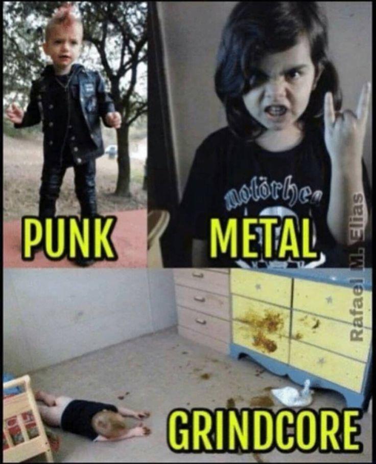 Punk - Metal - Grindcore. Heavy Metal Memes by Metalhead