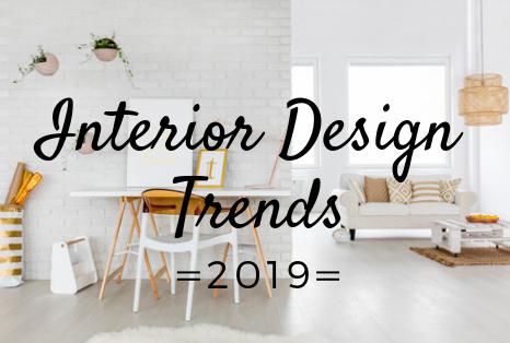 What S Trending In Interior Design For 2019 Interior Design Latest Interior Design Trends Interior