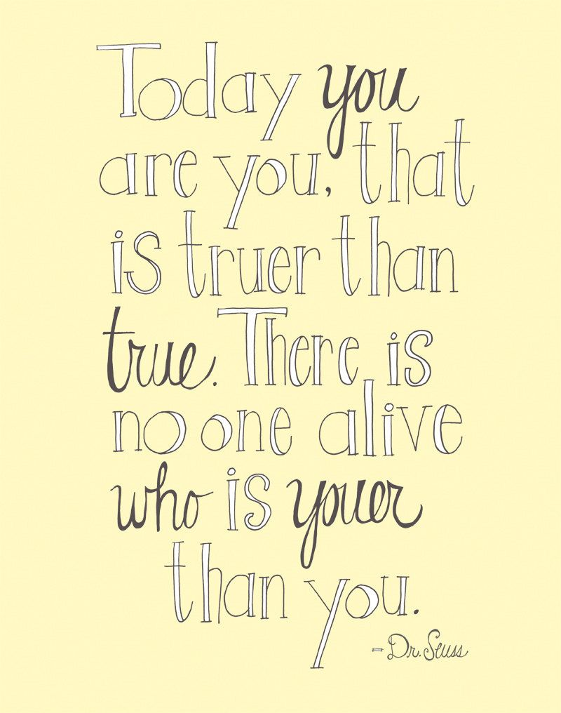 Today You Are You Dr Seuss Quote Yellow 11x14 Limited Edition Print