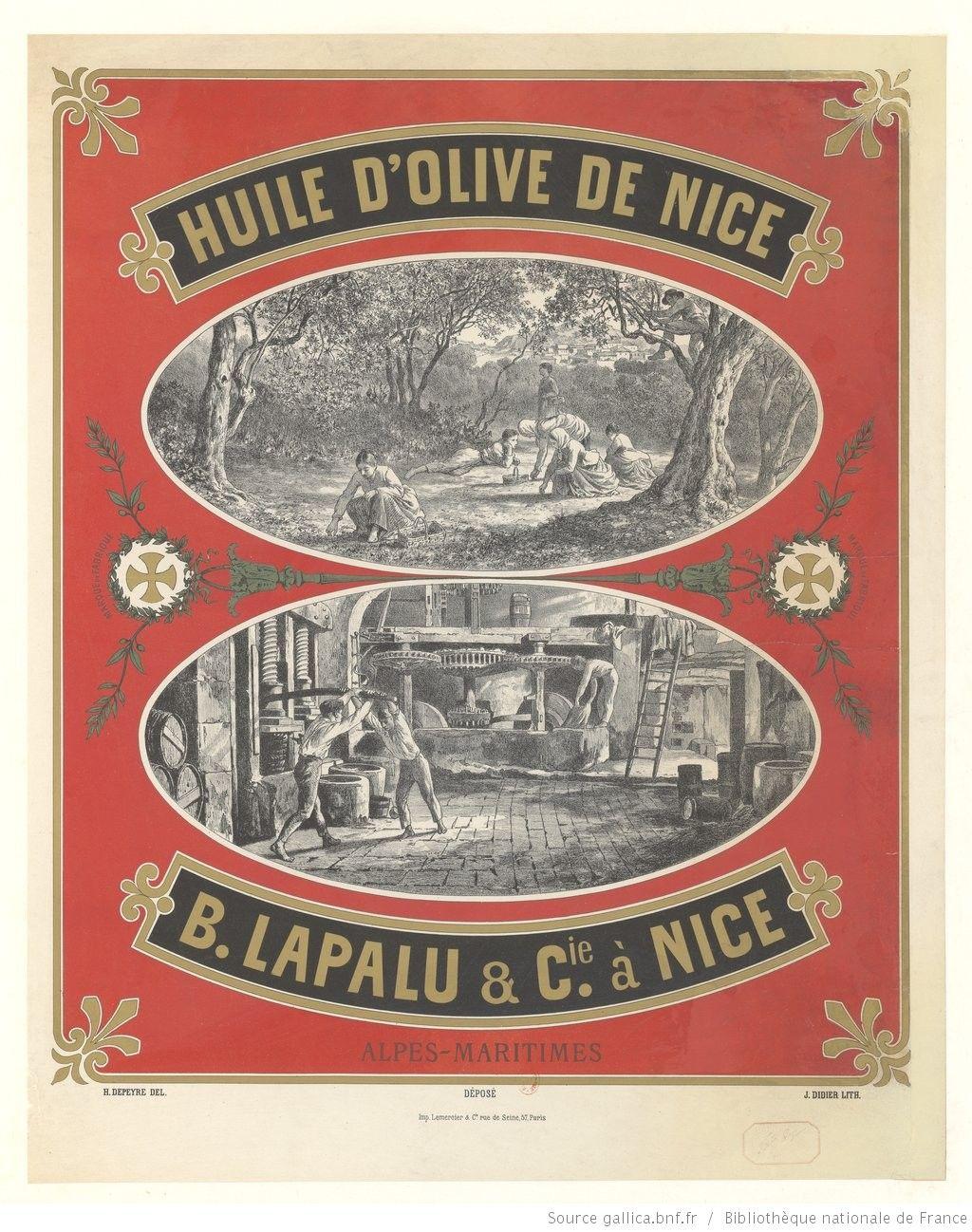 Huile d'olive de Nice. B. Lapalu & Cie à Nice... : [affiche] / H. Depeyre del. ; J. Didier lith., 1890
