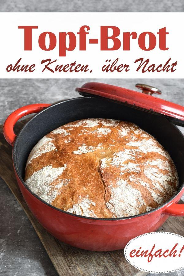 Topf-Brot. Ohne Kneten, über Nacht.