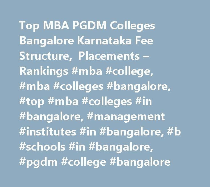 Top MBA PGDM Colleges Bangalore Karnataka Fee Structure, Placements