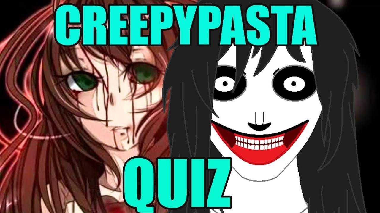 Guess my creepypasta and my girl creepypasta character