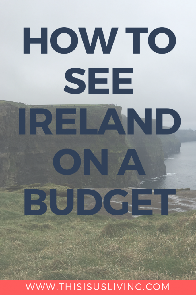 How To See Ireland On A Budget