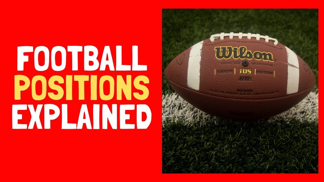 Football positions explained american youtube in 2020