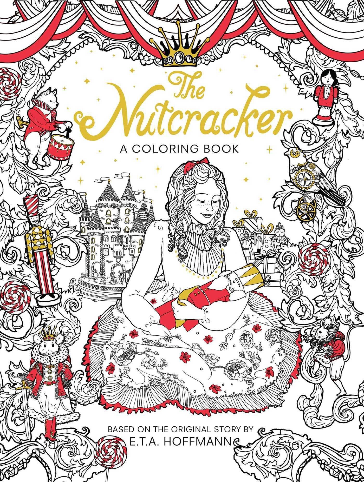 Pdf Download Classic Coloring Nutcracker By Editors Of Macmillan Children S Books Free Epub Coloring Books Coloring Book Download Holiday Coloring Book