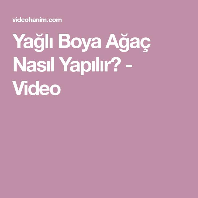 Yagli Boya Agac Nasil Yapilir Video Videolar Agac Dogum Resimleri