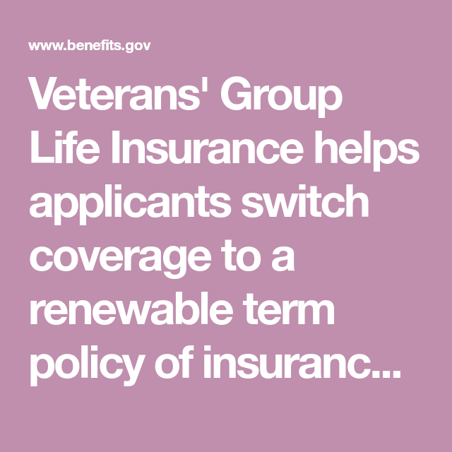 Veterans' Group Life Insurance helps applicants switch ...