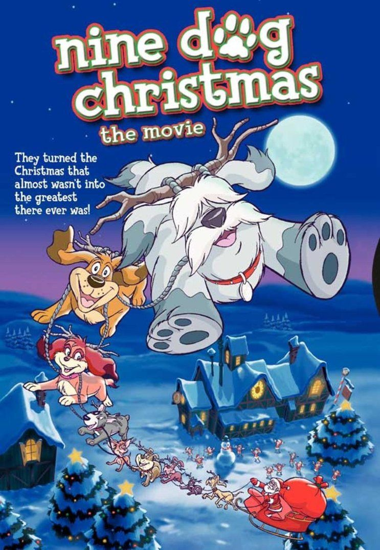 Nine Dog Christmas Is An Animated Direct To Video Christmas Movie Released On October 5 2004 Nine Stray Dogs Christmas Dog Childrens Movies Christmas Movies