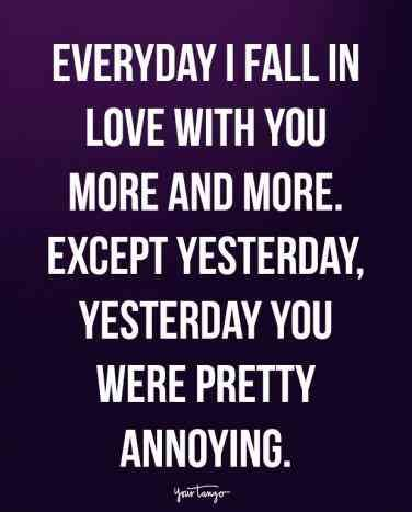 Silly Love Quotes 20 Cute Funny Love Quotes To Make Him Laugh Again After You Have A